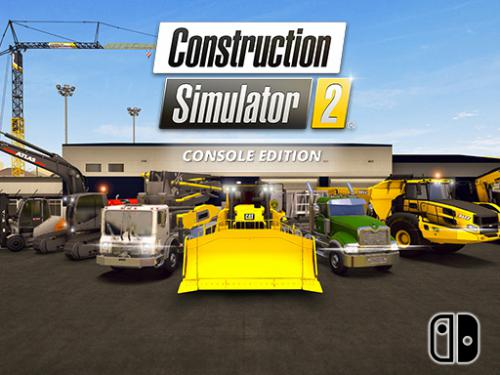 Construction Simulator 2 Console Edition for Nintendo Switch